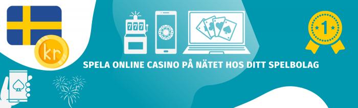 Välkommen till din Online Casino Guide på nätet! Vi jämför casino på nätet hos Svenska casinon. Spela casinon på nätet med oss på Spelstart.