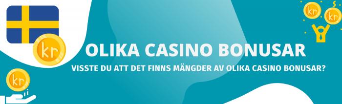 Välj bland olika casino bonusar
