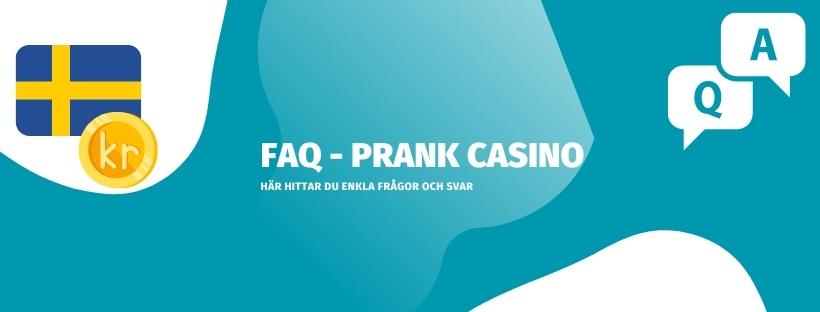 Förklarat och gått igenom vanliga frågor och svar om Prank Casino