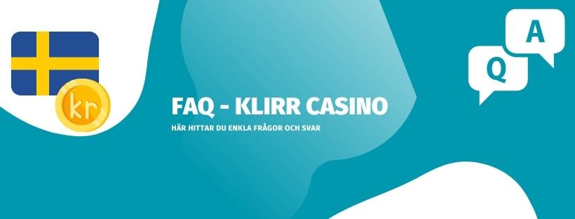 Förklarat vanliga frågor och svar om Klirr casino på nätet